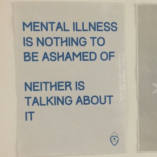 Facebook, facebook.com, and Com: MENTAL ILLNESS  IS NOTHING TO  BE ASHAMED OF  NEITHER IS  TALKING ABOUT  IT  2IXXIE TUMBER  FACEBOOK  CoM  COM/01881PATO