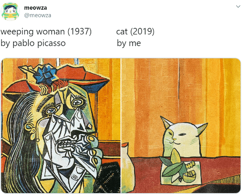 Pablo Picasso, Picasso, and Cat: meowza  @meowza  weeping woman (1937)  by pablo picasso  cat (2019)  by me