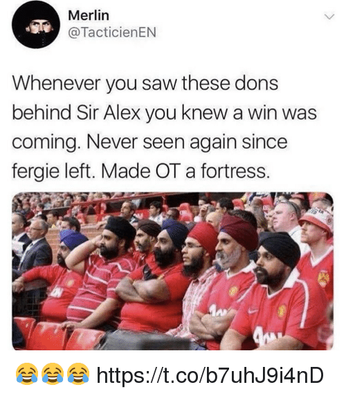 merlin: Merlin  @TacticienEN  Whenever you saw these dons  behind Sir Alex you knew a win was  coming. Never seen again since  fergie left. Made OT a fortress. 😂😂😂 https://t.co/b7uhJ9i4nD
