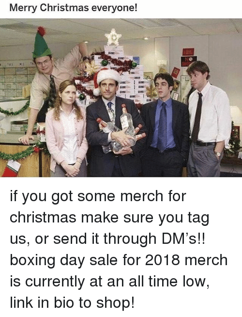 Boxing, Christmas, and Memes: Merry Christmas everyone! if you got some merch for christmas make sure you tag us, or send it through DM's!! boxing day sale for 2018 merch is currently at an all time low, link in bio to shop!