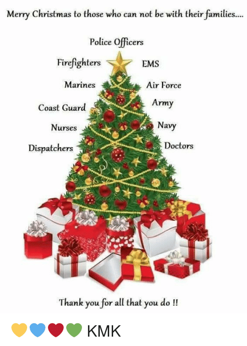Merry Christmas To Those Who Can Not Be With Their Families Police