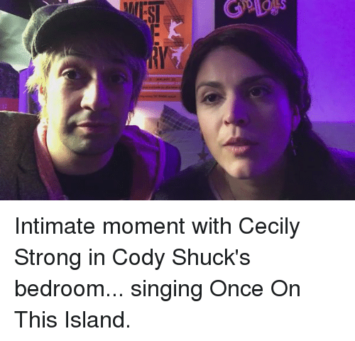 Memes, Singing, and 🤖: MESI Intimate moment with Cecily Strong in Cody Shuck's bedroom... singing Once On This Island.