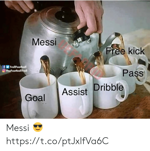 Memes, Free, and Goal: Messi  Free kick  fTrollFootball  OTheFootballTroll  Pass  Goal Assist Dribble Messi 😎 https://t.co/ptJxlfVa6C
