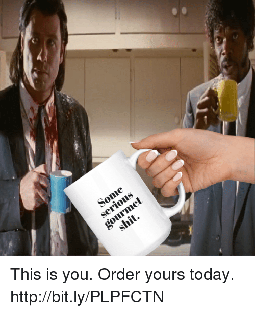 Memes, Http, and Today: met This is you. Order yours today.  http://bit.ly/PLPFCTN