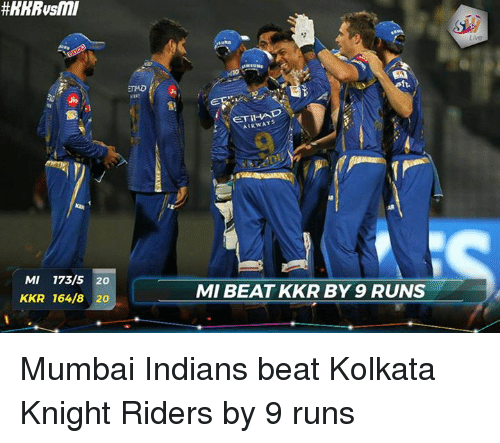 Memes, 🤖, and Mumbai: MI 173/5 20  KKR 164/8 20  AIRWAYS  MMI BEAT KKR BY 9 RUNS Mumbai Indians beat Kolkata Knight Riders by 9 runs