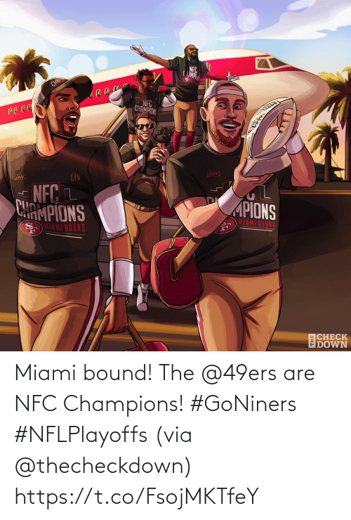 🤖: Miami bound!  The @49ers are NFC Champions! #GoNiners #NFLPlayoffs  (via @thecheckdown) https://t.co/FsojMKTfeY