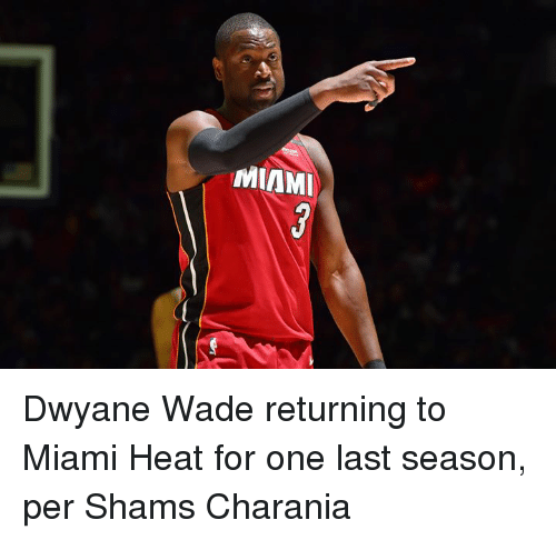 Dwyane Wade, Miami Heat, and Heat: MIAMI Dwyane Wade returning to Miami Heat for one last season, per Shams Charania