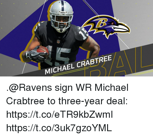 Memes, Michael, and Ravens: MICHAEL CRABTREE .@Ravens sign WR Michael Crabtree to three-year deal: https://t.co/eTR9kbZwmI https://t.co/3uk7gzoYML