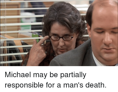 The Office, Death, and Michael