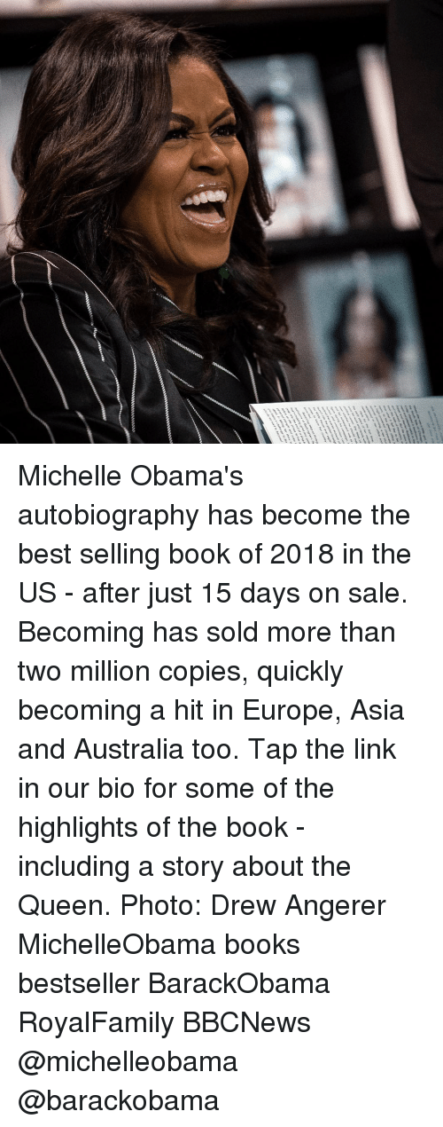 Books, Memes, and Queen: Michelle Obama's autobiography has become the best selling book of 2018 in the US - after just 15 days on sale. Becoming has sold more than two million copies, quickly becoming a hit in Europe, Asia and Australia too. Tap the link in our bio for some of the highlights of the book - including a story about the Queen. Photo: Drew Angerer MichelleObama books bestseller BarackObama RoyalFamily BBCNews @michelleobama @barackobama