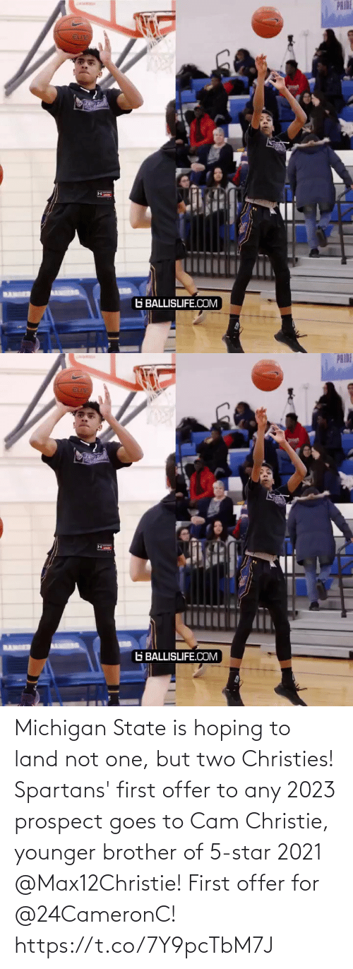 Goes: Michigan State is hoping to land not one, but two Christies! Spartans' first offer to any 2023 prospect goes to Cam Christie, younger brother of 5-star 2021 @Max12Christie! First offer for @24CameronC! https://t.co/7Y9pcTbM7J