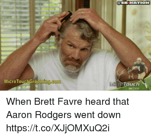 Aaron Rodgers, Nfl, and Brett Favre: MicroTouchGrooming  .com  croTouch When Brett Favre heard that Aaron Rodgers went down https://t.co/XJjOMXuQ2i