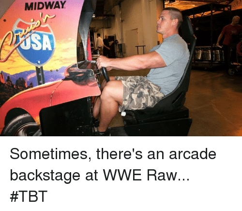 Tbt, World Wrestling Entertainment, and Wwe Raw: MIDWAY  AUSA  TI Sometimes, there's an arcade backstage at WWE Raw... #TBT