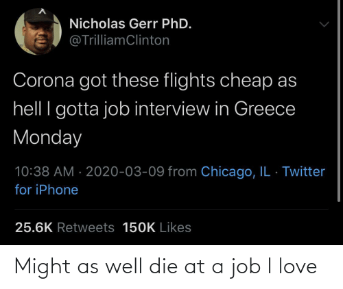 job: Might as well die at a job I love