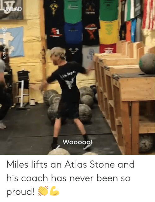 Lifts: Miles lifts an Atlas Stone and his coach has never been so proud! 👏💪