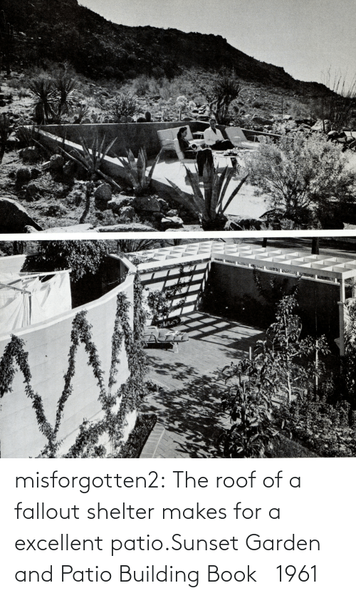 Sunset: misforgotten2:  The roof of a fallout shelter makes for a excellent patio.Sunset Garden and Patio Building Book   1961
