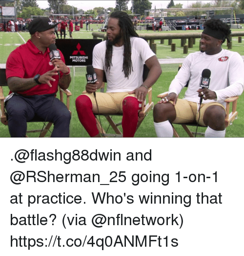 Memes, 🤖, and Mitsubishi: MITSUBISHI  MOTORS .@flashg88dwin and @RSherman_25 going 1-on-1 at practice.  Who's winning that battle? (via @nflnetwork) https://t.co/4q0ANMFt1s