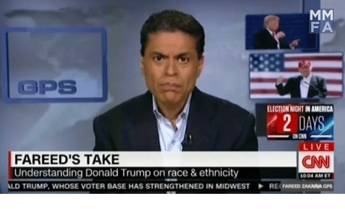 Cnn Live: MM  FA  GPS  ELECTIONNIGHTINAMERICA  DAYS  ON CNN  LIVE  FA REED'S TAKE  CNN  Understanding Donald Trump on race & ethnicity  1004 AM ET  LD TRUMP, WHOSE VOTER BASE HAS STRENGTHENED IN MIDWEST RE ZAKARIA GPS