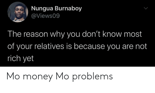 problems: Mo money Mo problems