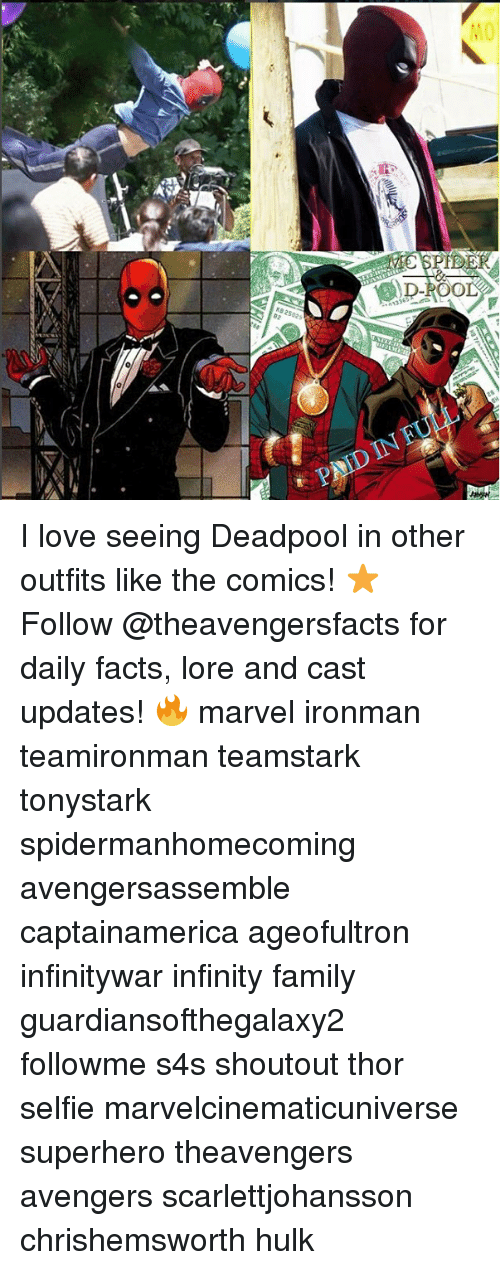 Facts, Family, and Love: MO  PNID IN I love seeing Deadpool in other outfits like the comics! ⭐️ Follow @theavengersfacts for daily facts, lore and cast updates! 🔥 marvel ironman teamironman teamstark tonystark spidermanhomecoming avengersassemble captainamerica ageofultron infinitywar infinity family guardiansofthegalaxy2 followme s4s shoutout thor selfie marvelcinematicuniverse superhero theavengers avengers scarlettjohansson chrishemsworth hulk