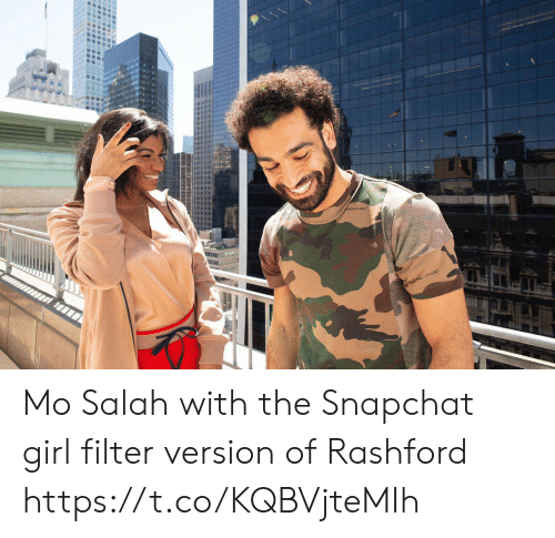 Memes, Snapchat, and Girl: Mo Salah with the Snapchat girl filter version of Rashford https://t.co/KQBVjteMIh