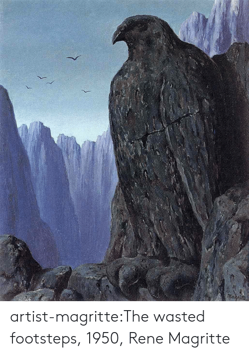 Tumblr, Blog, and Http: moghite artist-magritte:The wasted footsteps, 1950, Rene Magritte