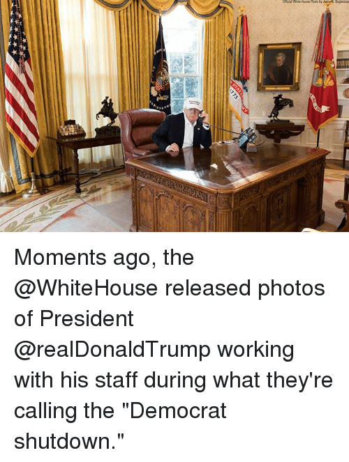 """Memes, 🤖, and Working: Moments ago, the @WhiteHouse released photos of President @realDonaldTrump working with his staff during what they're calling the """"Democrat shutdown."""""""