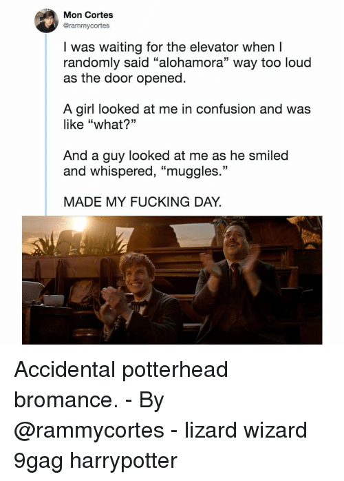 "9gag, Fucking, and Memes: Mon Cortes  @rammycortes  I was waiting for the elevator when I  randomly said ""alohamora"" way too loud  as the door opened  A girl looked at me in confusion and was  like ""what?""  And a guy looked at me as he smiled  and whispered, ""muggles  13  MADE MY FUCKING DAY. Accidental potterhead bromance.⠀ -⠀ By @rammycortes⠀ -⠀ lizard wizard 9gag harrypotter"