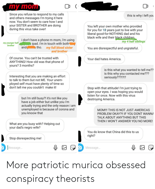 obsessed: More patriotic murica obsessed conspiracy theorists