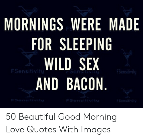 🦅 25 Best Memes About Good Morning Love Quotes