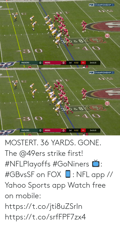 🤖: MOSTERT. 36 YARDS. GONE.  The @49ers strike first! #NFLPlayoffs #GoNiners  📺: #GBvsSF on FOX 📱: NFL app // Yahoo Sports app Watch free on mobile: https://t.co/jti8uZSrIn https://t.co/srfFPF7zx4