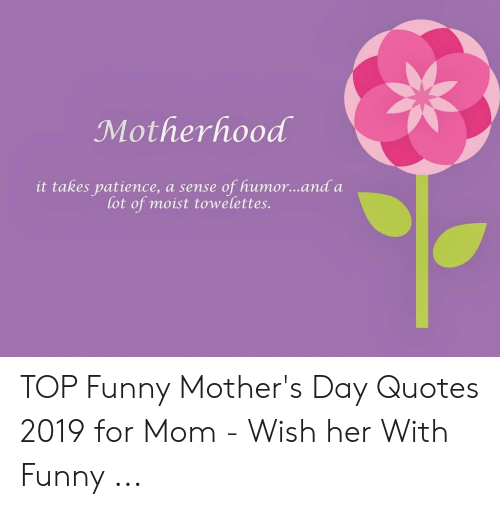 🦅 25+ Best Memes About Funny Mothers Day Quotes   Funny ...