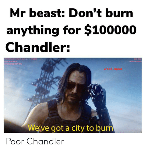Mr Beast Don't Burn Anything for $100000 Chandler MIDRUTECH