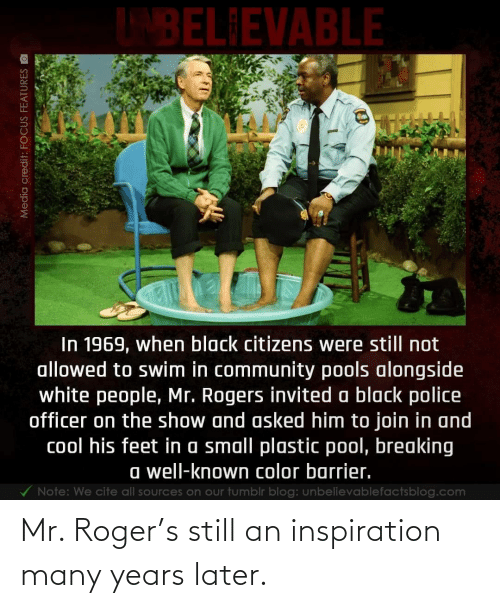 later: Mr. Roger's still an inspiration many years later.