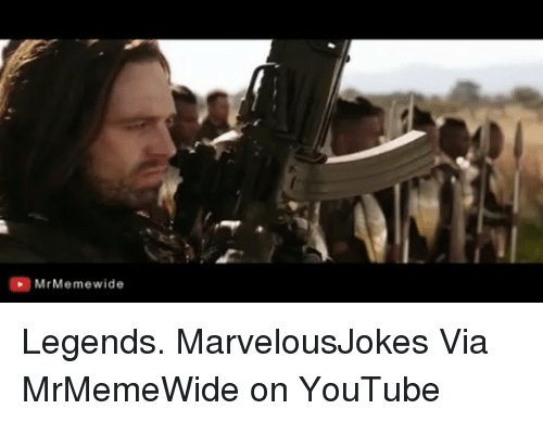 Memes, youtube.com, and 🤖: MrMemewide Legends. MarvelousJokes Via MrMemeWide on YouTube