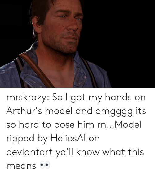 ripped: mrskrazy:  So I got my hands on Arthur's model and omgggg its so hard to pose him rn…Model ripped by HeliosAI on deviantart  ya'll know what this means 👀