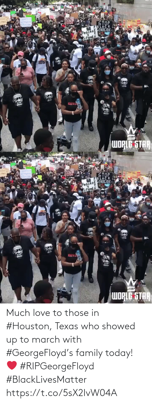 Houston: Much love to those in #Houston, Texas who showed up to march with #GeorgeFloyd's family today! ❤️ #RIPGeorgeFloyd #BlackLivesMatter https://t.co/5sX2IvW04A