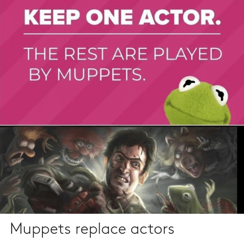 Replace: Muppets replace actors