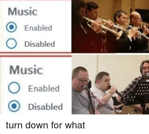 Music O Enabled O Disabled Music O Enabled O Disabled