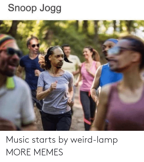 lamp: Music starts by weird-lamp MORE MEMES