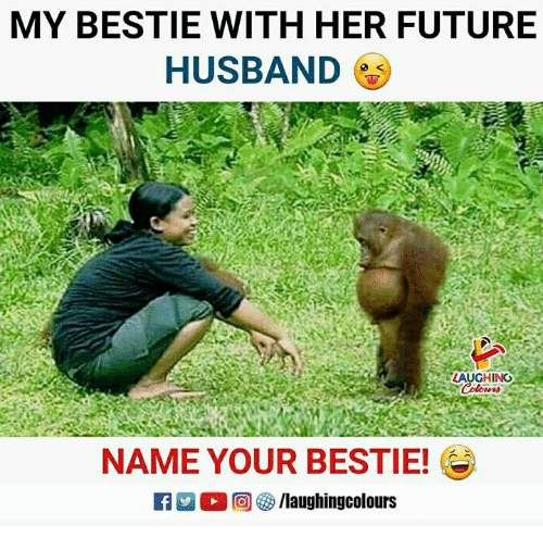 Future, Husband, and Indianpeoplefacebook: MY BESTIE WITH HER FUTURE  HUSBAND  LAUGHING  NAME YOUR BESTIE!