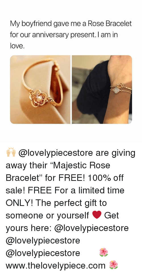 """Anaconda, Love, and Memes: My boyfriend gave me a Rose Bracelet  for our anniversary present. I am in  love. 🙌🏼 @lovelypiecestore are giving away their """"Majestic Rose Bracelet"""" for FREE! 100% off sale!⠀ FREE For a limited time ONLY! The perfect gift to someone or yourself ❤️ Get yours here: @lovelypiecestore @lovelypiecestore @lovelypiecestore ⠀⠀ ⠀⠀ 🌺 www.thelovelypiece.com 🌺"""
