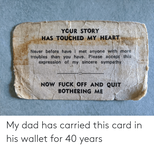 card: My dad has carried this card in his wallet for 40 years