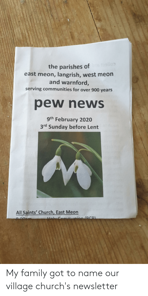 To Name: My family got to name our village church's newsletter