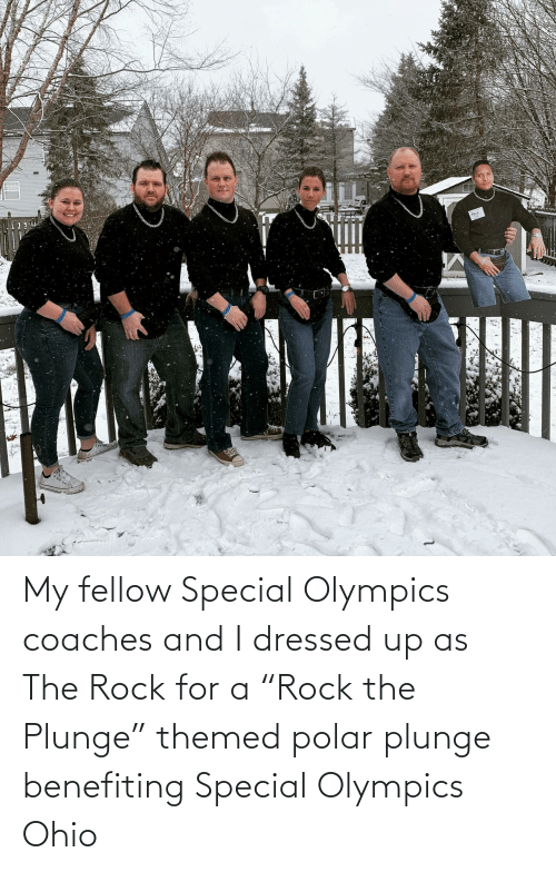 "Ohio: My fellow Special Olympics coaches and I dressed up as The Rock for a ""Rock the Plunge"" themed polar plunge benefiting Special Olympics Ohio"