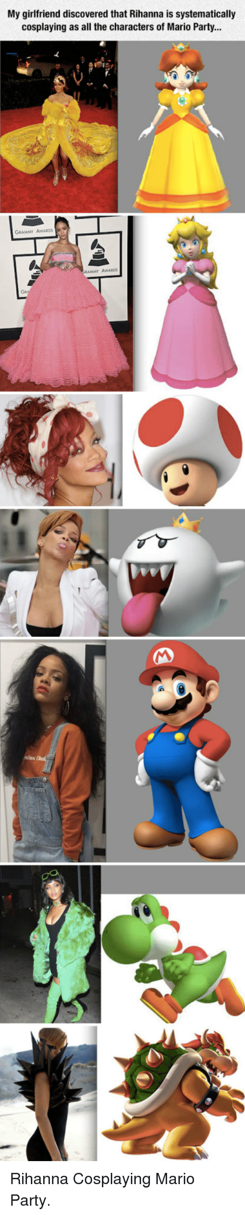 mario party: My girlfriend discovered that Rihanna is systematically  cosplaying as all the characters of Mario Party...  GRAMMY AWARDS  İRAMMY AWARDS <p>Rihanna Cosplaying Mario Party.</p>