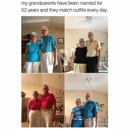 Ironic, Match, and Been: my grandparents have been married for  52 years and they match outfits every day.  NeD