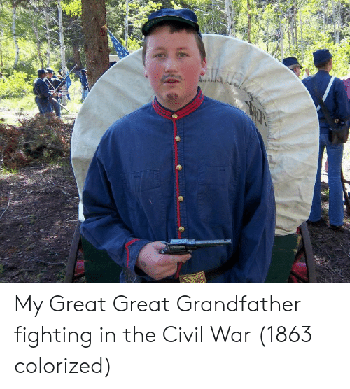the civil war: My Great Great Grandfather fighting in the Civil War (1863 colorized)