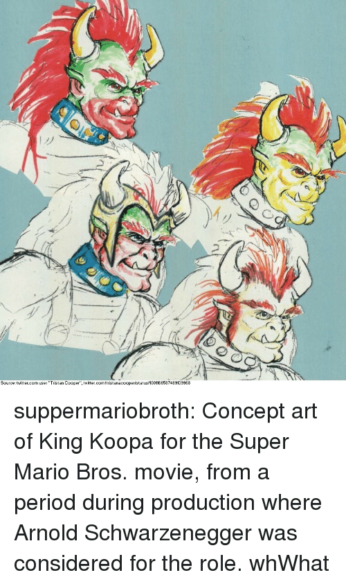 "schwarzenegger: My  Source: twitter.com user ""Tristan Cooper"" twitter.c  istanacoopertstatus 1001166587469139968 suppermariobroth:  Concept art of King Koopa for the Super Mario Bros. movie, from a period during production where Arnold Schwarzenegger was considered for the role.  whWhat"