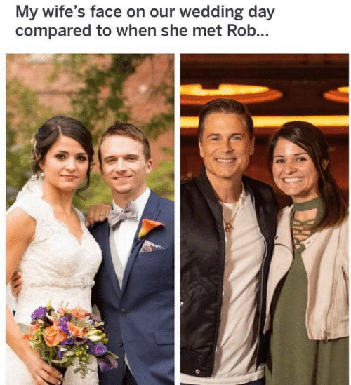 wifes: My wife's face on our wedding day  compared to when she met Rob...